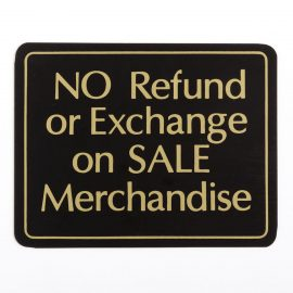 NO Refund or Exchange on SALE Merchandise Sign