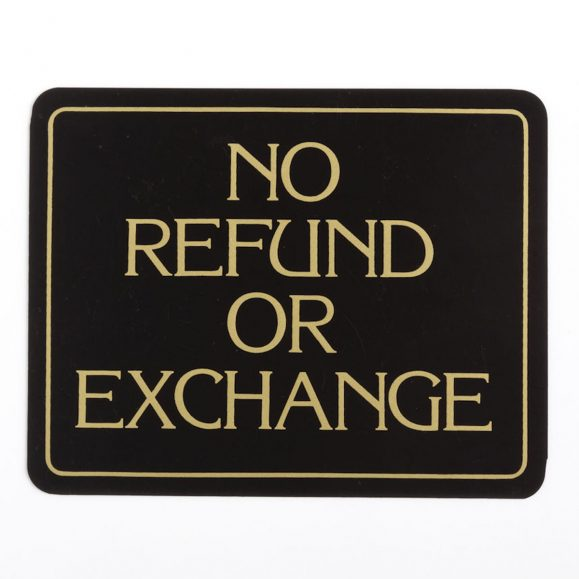 No Refund or Exchange Sign
