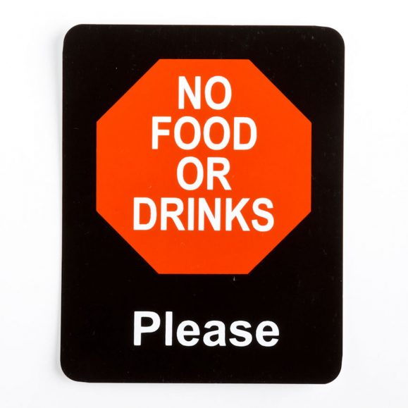 No Food or Drink Please Sign