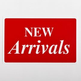 New Arrivals Sign
